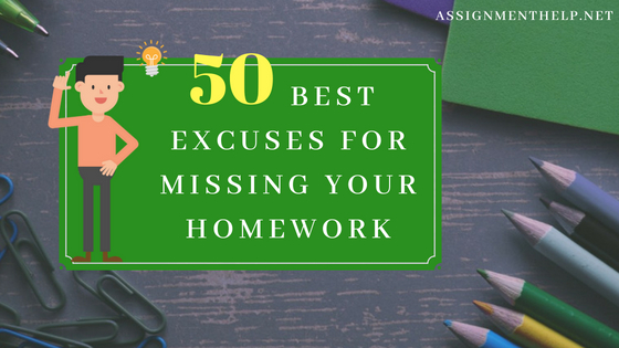 top excuses for not doing homework