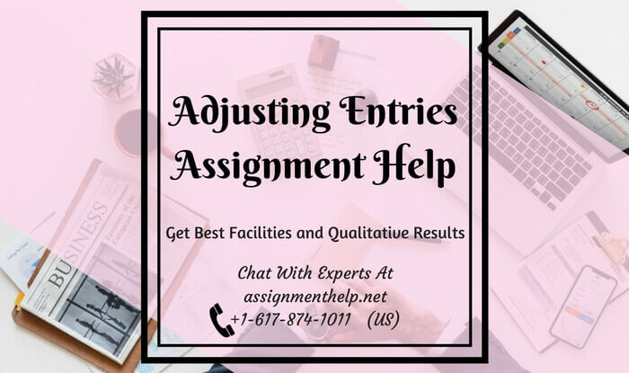Adjusting Entries Assignment Help