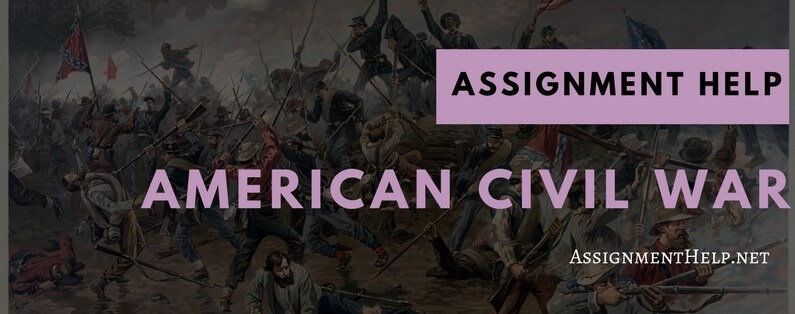 Assignment Help on American Civil War