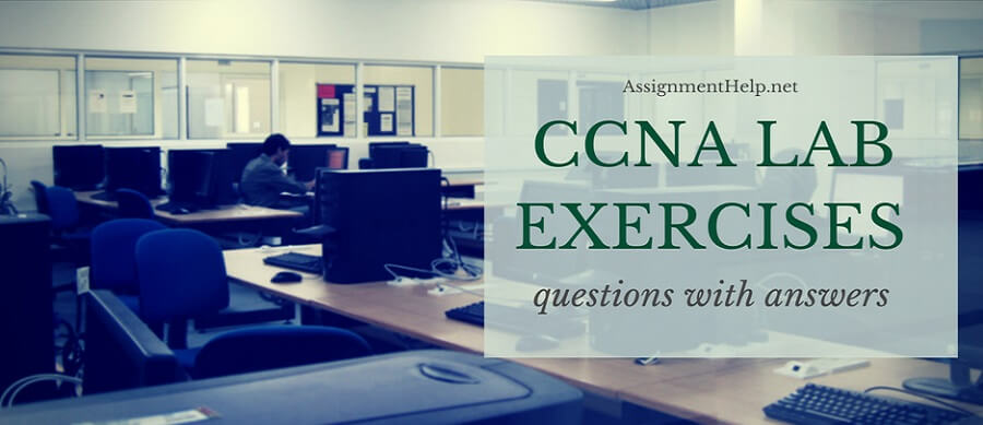 CCNA Lab Exercises Questions with Answers