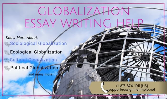 Globalization essay writing help