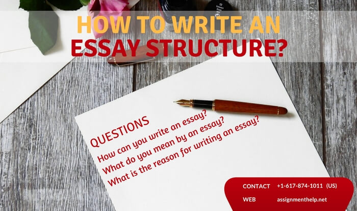 How to write an essay structure