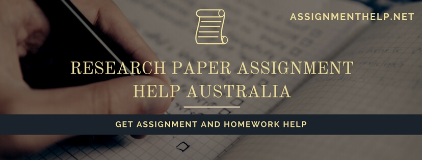 Research paper assignment help Australia