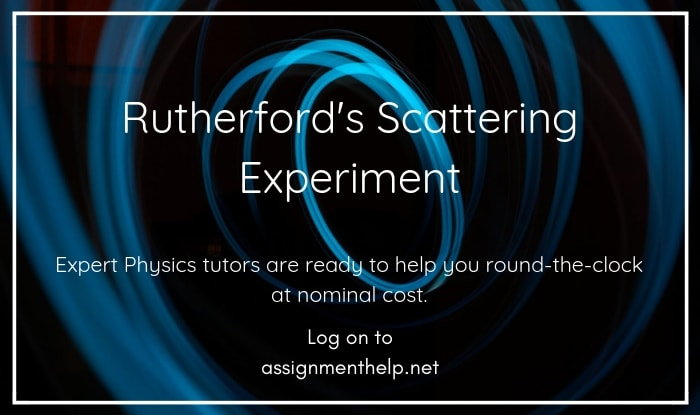 rutherfords scattering experiment assignment help