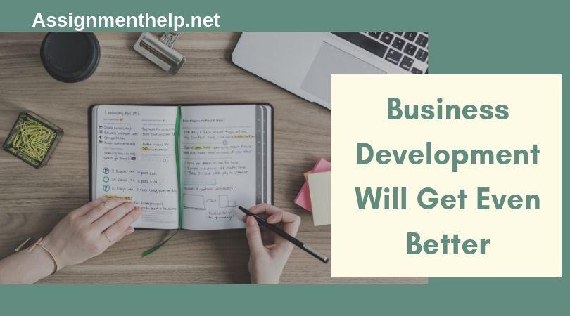 business development will get even better