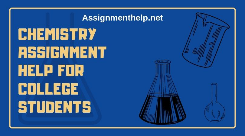 chemistry assignment help for college students
