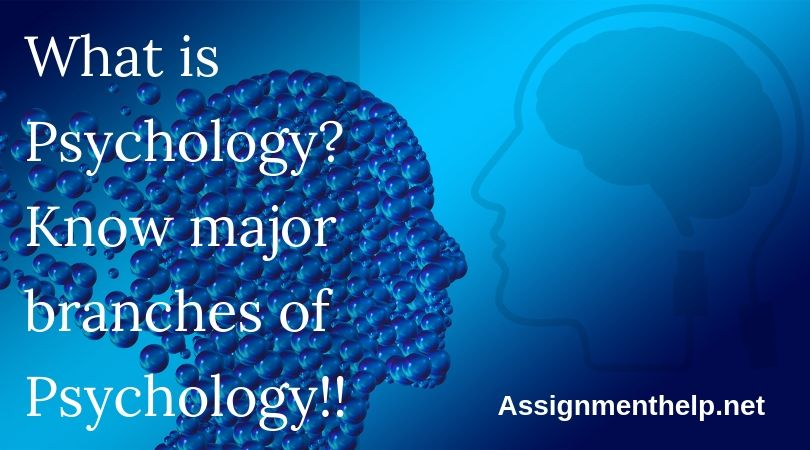 what is psychology know major branches of psychology