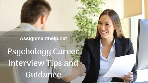 psychology career interview tips and guidance