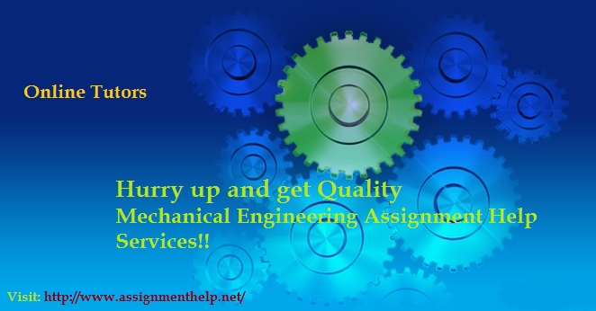 Mechanical Engineering Assignment Help Services