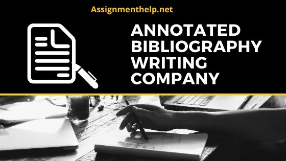 Annotated bibliography writing company