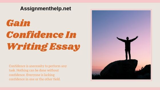 gain confidence in writing essay