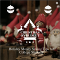 Money Saving Ideas for Christmas Holidays