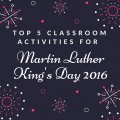 Martin Luther King day activities classroom