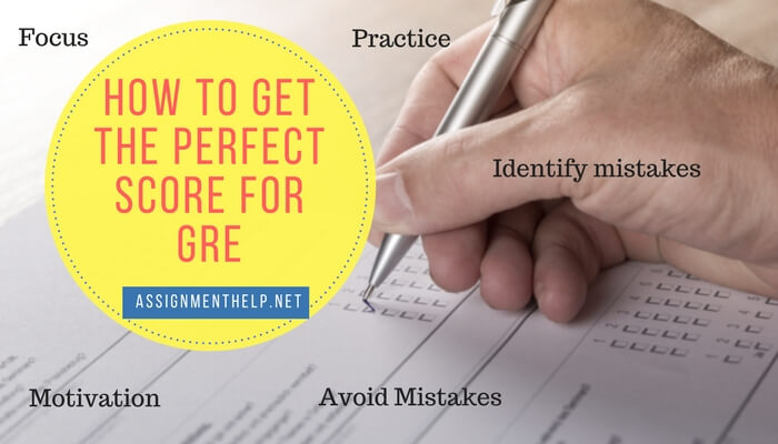 How to get the Perfect Score for GRE