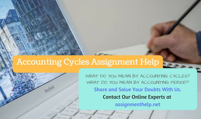 Accounting Cycles Assignment Help