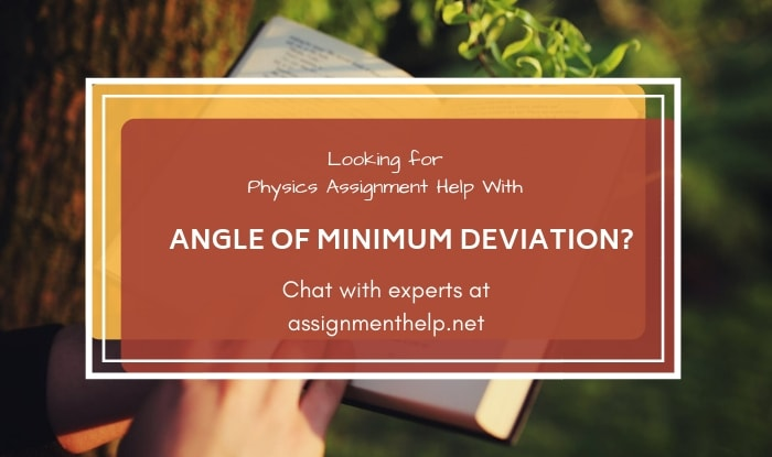 Angle Of Minimum Deviation Assignment Help