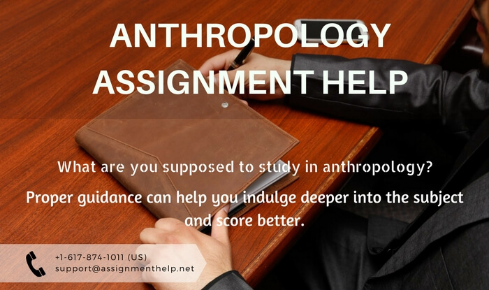 Anthropology Assignment Help