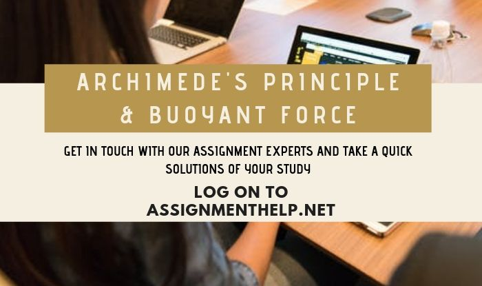 archimede principle buoyant force assignment help