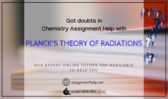 assignment help with planck theory of radiations