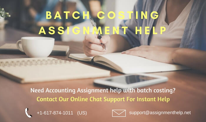 Batch Costing Assignment Help