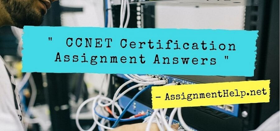 CCNET certification assignment answers