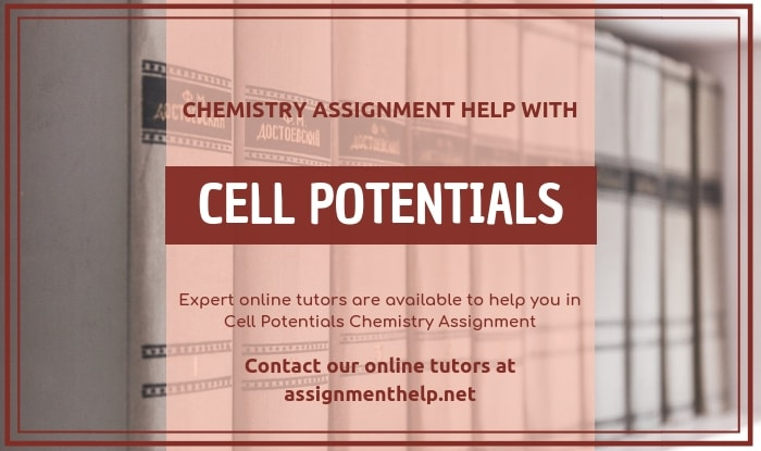 Cell Potentials Assignment Help