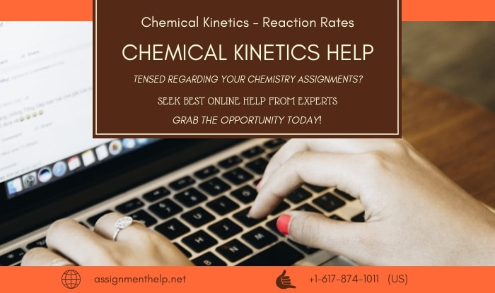 Chemical Kinetics Assignment Help
