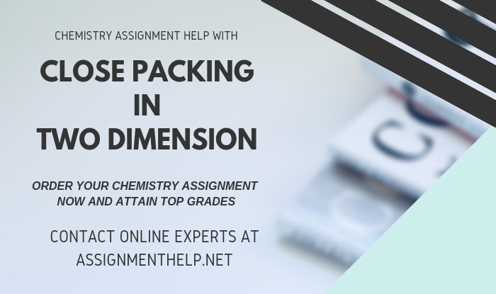 Close Packing In Two Dimension Assignment Help
