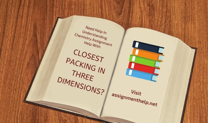 Closest Packing in Three Dimensions Assignment Help