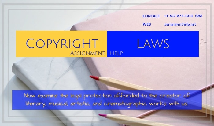 Copyright Laws Assignment Help