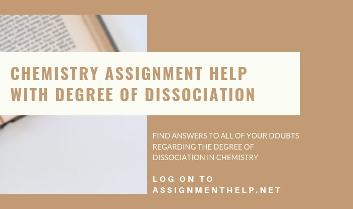 Degree Of Dissociation Assignment Help