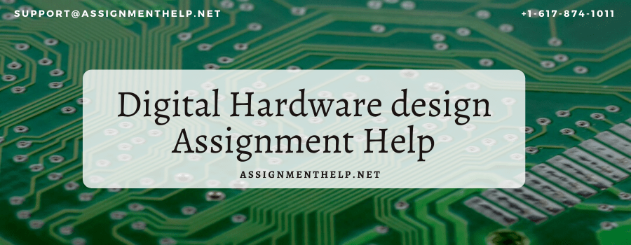 Digital Hardware design Assignment Help