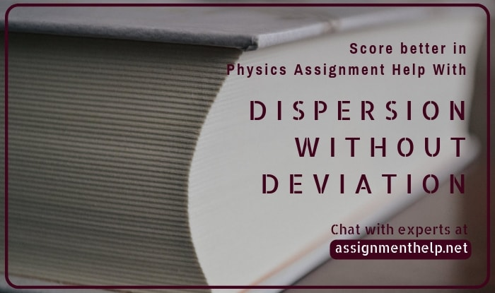 Dispersion Without Deviation Assignment Help