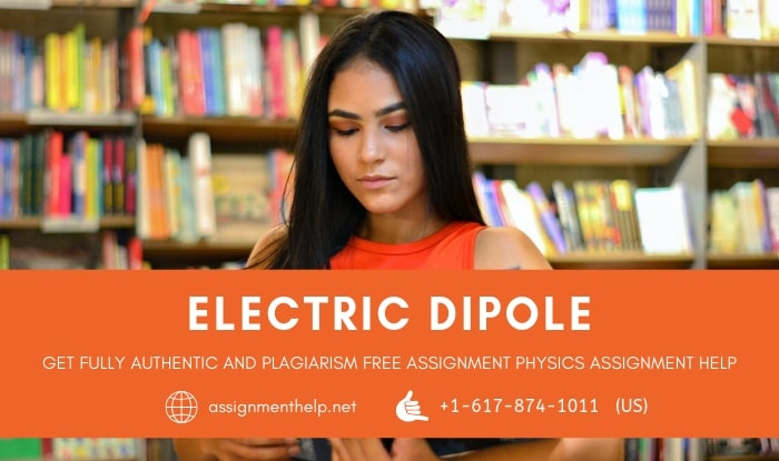 electric dipole assignment help