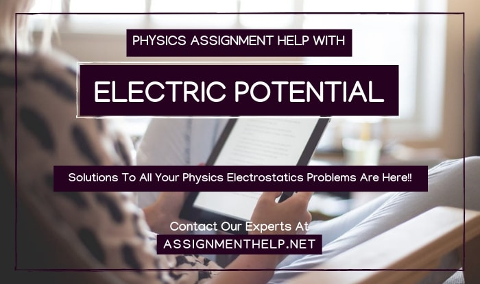 Electric Potential Assignment Help