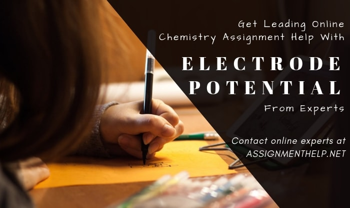 Electrode Potential Assignment Help