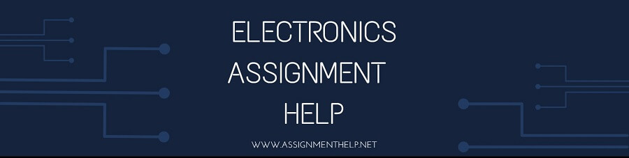 Electronics Assignment Help Tutors Online