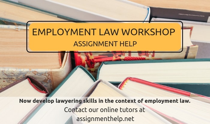 Employment Law Workshop Assignment Help