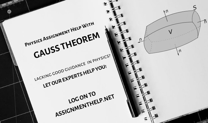 Gauss Theorem Assignment Help Assignment Help