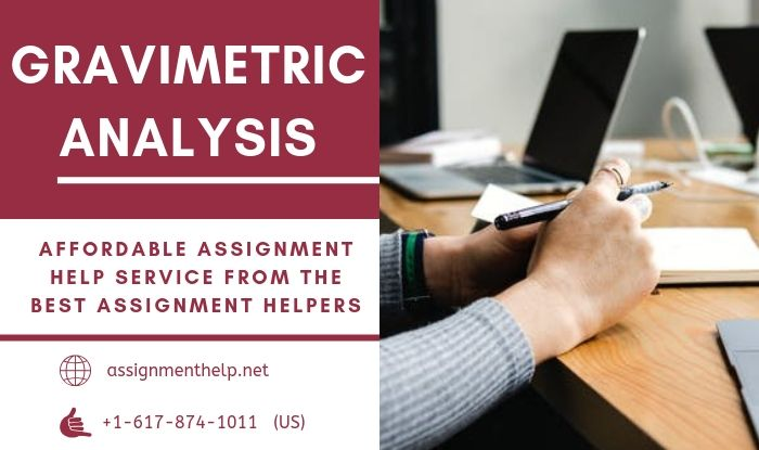 Gravimetric Analysis Assignment Help