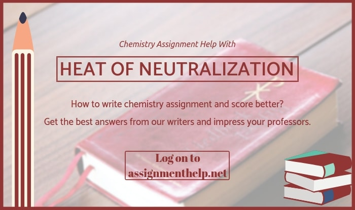 Heat of Neutralization Assignment Help