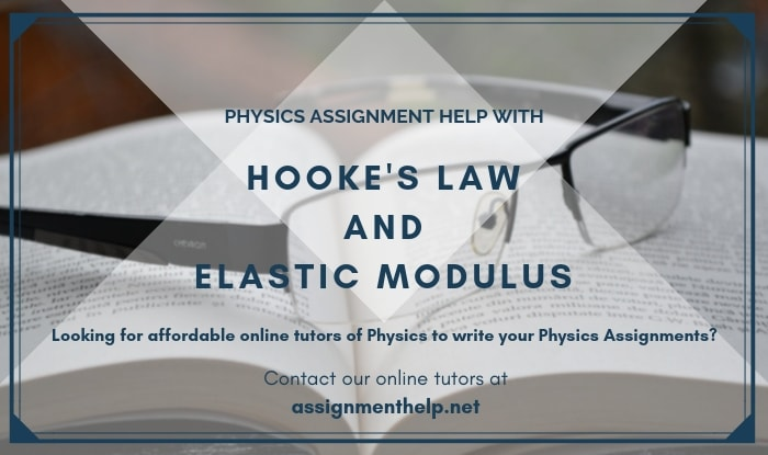hooke law and elastic modulus assignment help