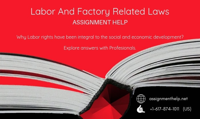 Labor And Factory Related Laws Assignment Help
