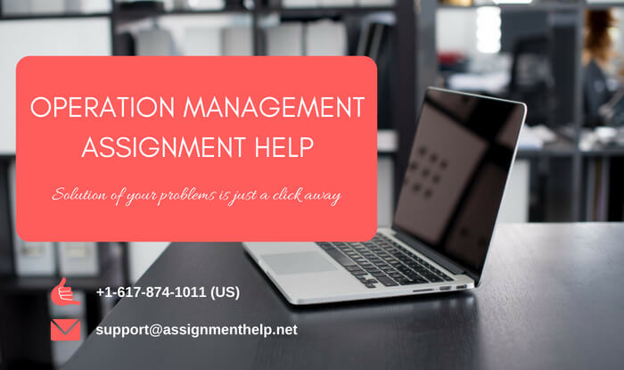 Operations management assignment helps
