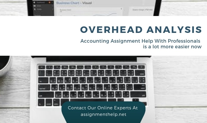 Overhead Analysis Assignment Help