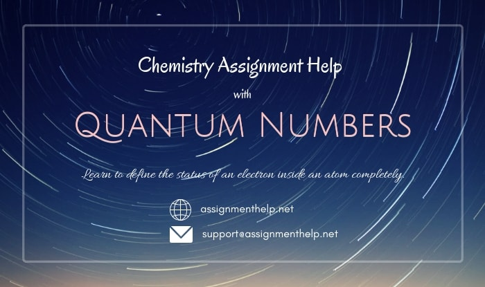 Quantum Numbers Assignment Help