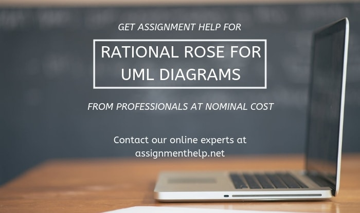 Rational Rose UML Diagrams Assignment Help