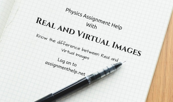 Real And Virtual Images Assignment Help