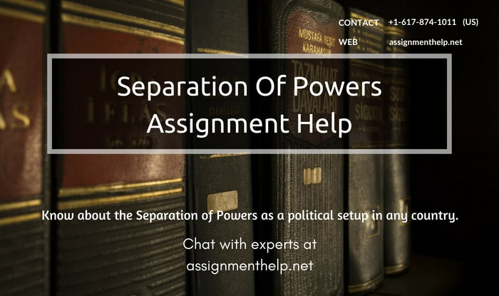 Separation Of Powers Assignment Help