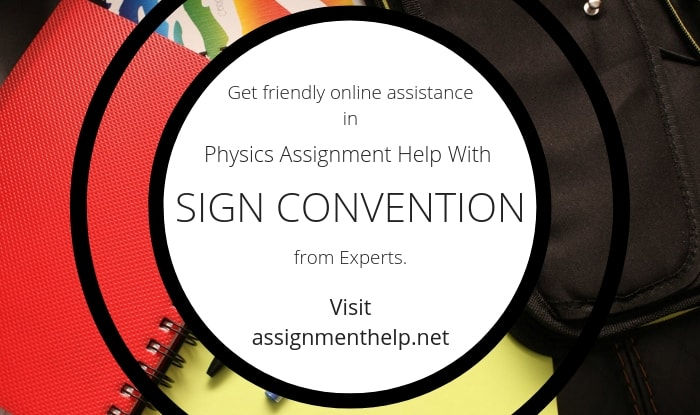 Sign convention Assignment Help